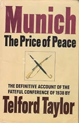 Munich : The Price of Peace de Telford Taylor