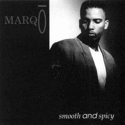 "Marqo ""Smooth And Spicy"" (1993)"