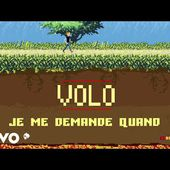 Volo - Je me demande quand (Lyrics Video)