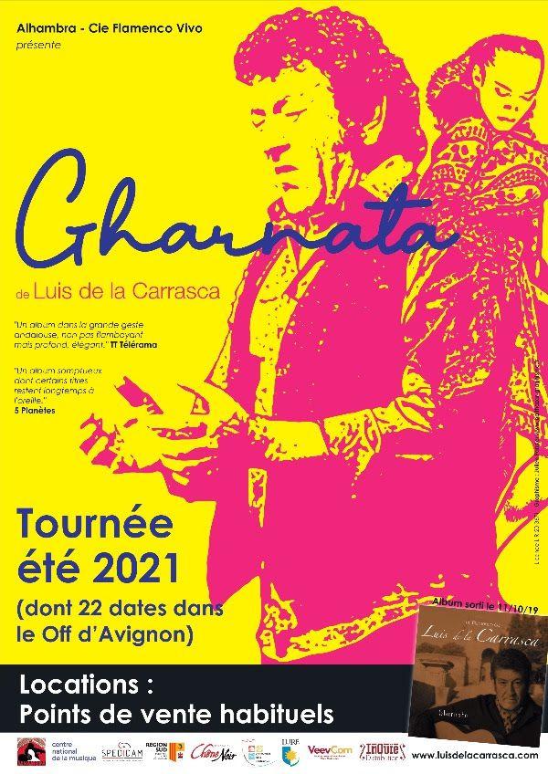 """Luis de la Carrasca en tournée """"Gharnata"""" été 2021"""