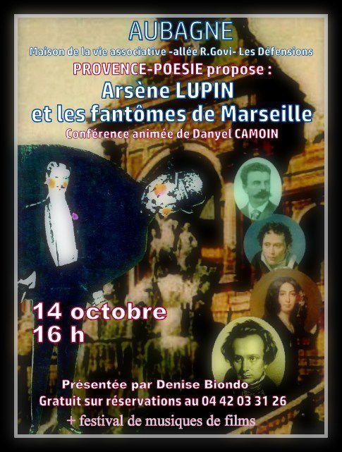 Conférence animée de Danyel CAMOIN sur les grands auteurs passés à Marseille + un festival de cinéma