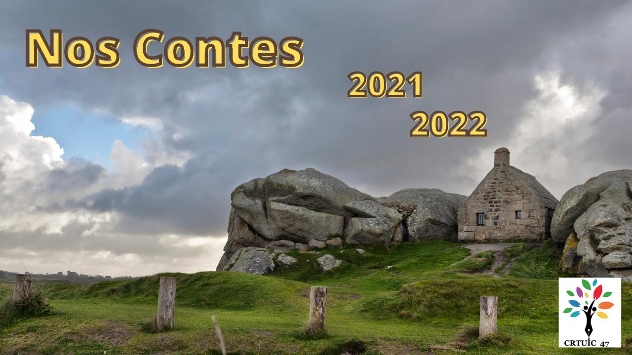 Nos Contes : année scolaire 2021-2022 projet collaboratif national