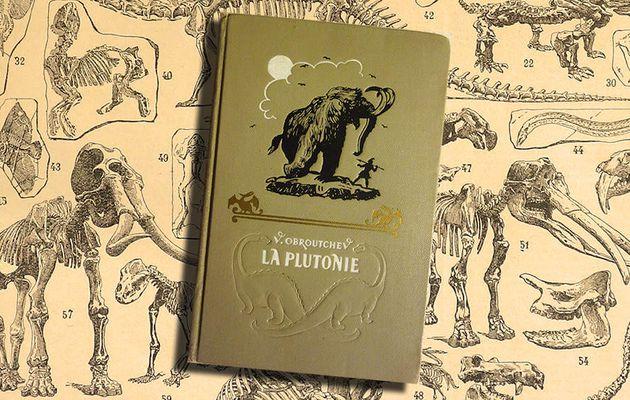 📚 VLADIMIR OBROUTCHEV - LA PLUTONIE (Плутония, 1924)