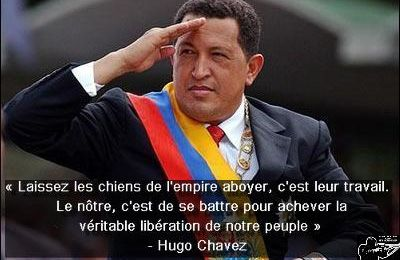 """HUGO CHAVEZ : """" Let the dogs of the empire bark, it is their work..."""