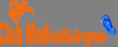 CLUB MEDiatheque