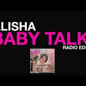 Alisha - Baby Talk (Radio Edit) 1985