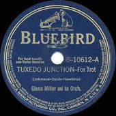 1940 HITS ARCHIVE: Tuxedo Junction - Glenn Miller