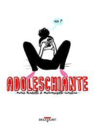 Challenge lecture 2021 #46 Adoleschiante de Marie Donzelli et Mademoiselle Caroline