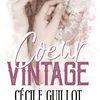 Coeur Vintage - Cécile Guillot