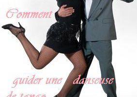Comment guider une danseuse de tango