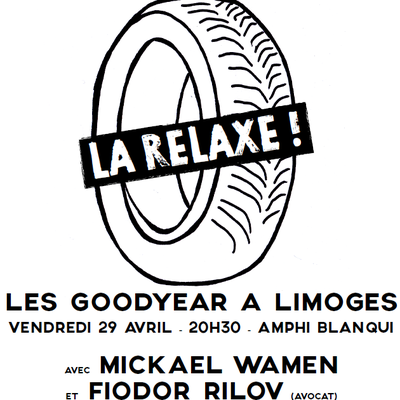 Limoges 29 avril: Meeting Goodyear !