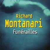 Richard Montanari : Funérailles (Pocket) - Le blog de Claude LE NOCHER