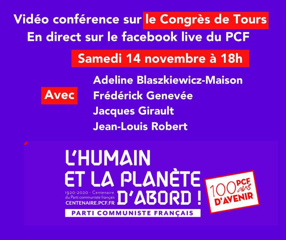 Centenaire du PCF - Conférence de Adeline Blaszkiewicz-Maison, Fréderic Genevée, Jacques Girault sur le Congrès de Tours ce samedi 14 novembre