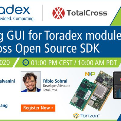 Webinar: Creating GUI for Toradex modules with TotalCross Open Source SDK