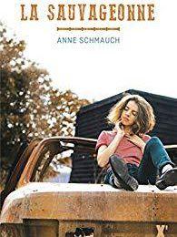 La Sauvageonne d'Anne Schmauch