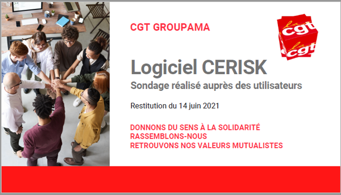 Logiciel Cérisk - étude de la CGT Groupama