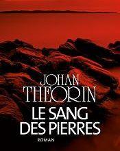 Le sang des pierres / Johan Theorin