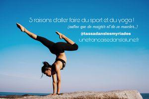 5 raisons d'aller faire du sport et de se mettre au yoga !