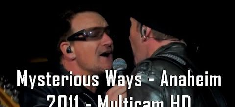 U2 - Mysterious Ways (360º Live from Anaheim, USA