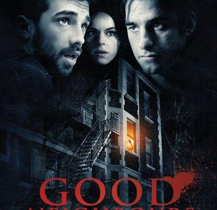 Critique Ciné : Good Neighbours, un savant mélange de réussite