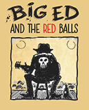 Samedi 24 octobre – BIG ED &THE RED BALLS – Rock