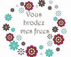 Vous brodez mes frees... depuis la nouvelle année - liens frees et tuto