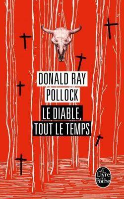 """Le diable tout le temps"", Donald Ray Pollock"