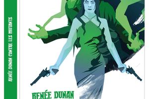 La Ligue des écrivaines extraordinaires - La relève : Renée Dunan contre les mutants, par George Spad
