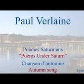 French Poem - Chanson d'Automne by Paul Verlaine - Slow and Fast Reading