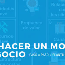 Business Model Canvas (Lienzo y Modelo de Negocios)