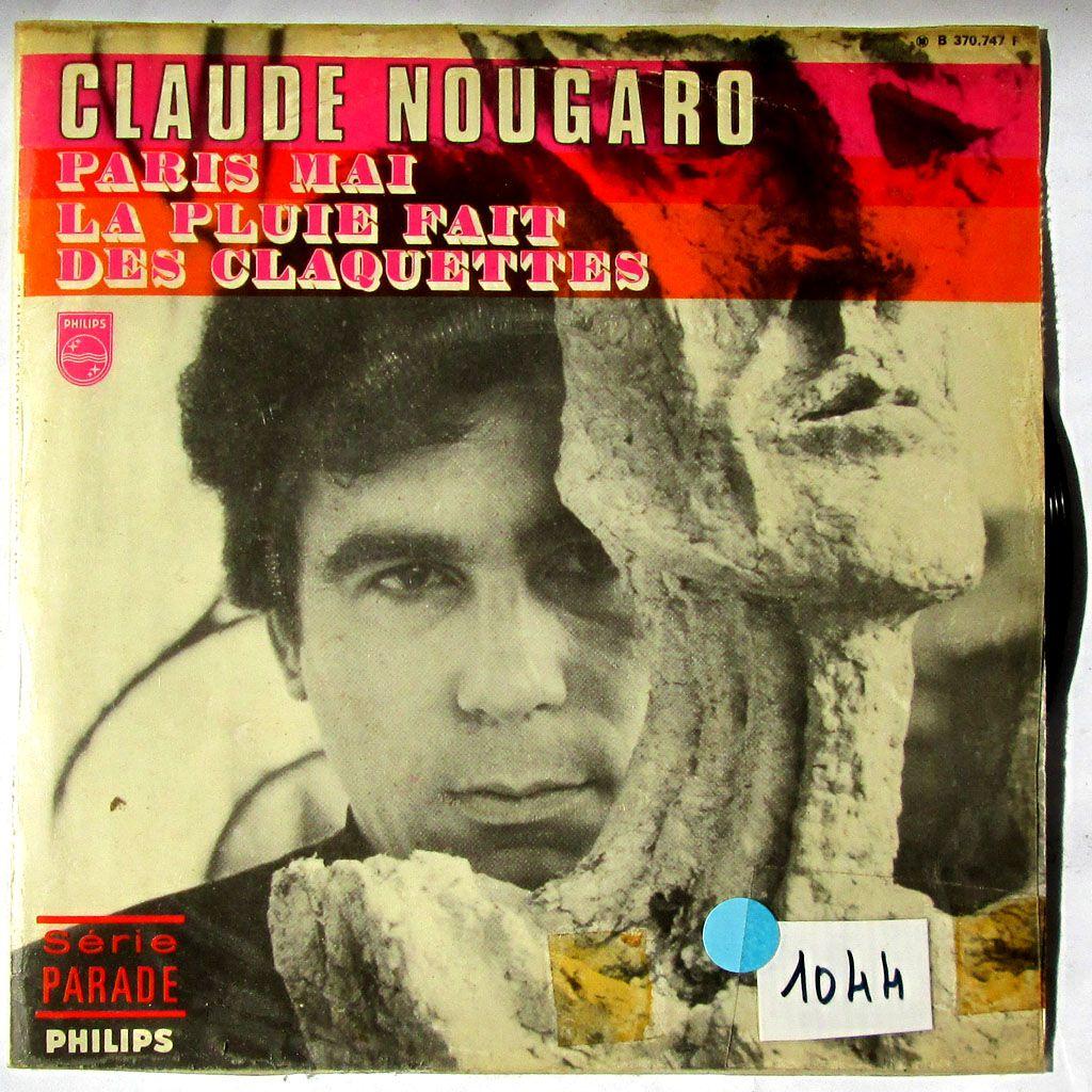 Claude Nougaro - Paris Mai / La pluie fait des claquettes - oct. 1968