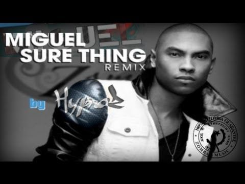 MIGUEL: Sure Thing (Kiz/Zouk Rmx by Hypnoz)