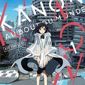 Kanon au bout du monde t1 : l'homme de ses rêves - Katatsumuri no Yume