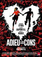 """""""Adieu les cons"""" : un film loufoque qui nous parle du monde d'aujourd'hui"""