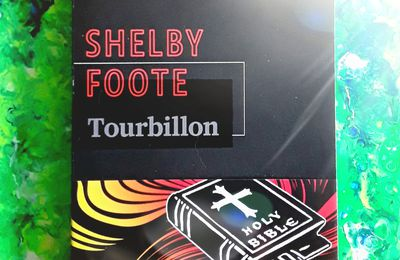 Tourbillon, de Shelby Foote