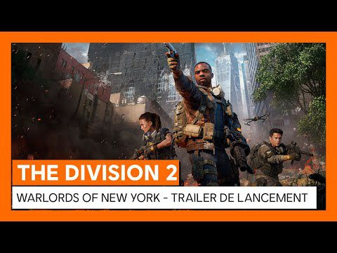 [ACTUALITE] TOM CLANCY'S THE DIVISION 2 - WARLORDS OF NEW YORK EST DISPONIBLE