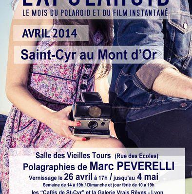 Expolaroid à Saint Cyr au Mont d'Or : Invitation au vernissage du 26 avril 2014
