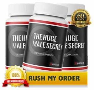 Huge Male Secret: Pills Review, Best Price, Benefits & Where ...
