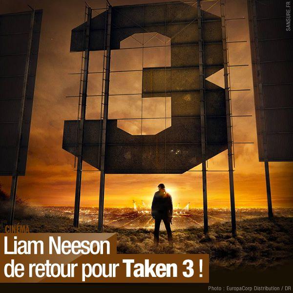 Liam Neeson de retour pour Taken 3 ! #Tak3n