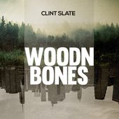 Woodn Bones par Clint Slate sur Apple Music