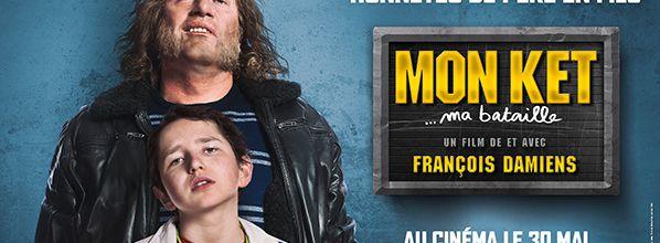 Découvrez la nouvelle bande annonce de MON KET