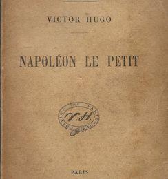 Victor Hugo : Napoléon le petit