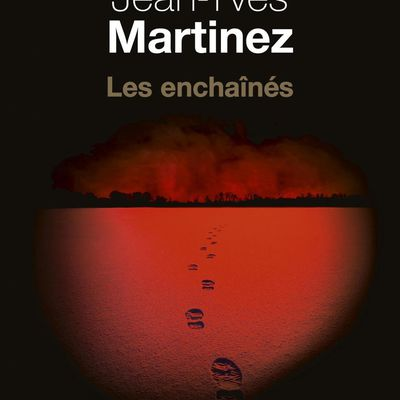 LES ENCHAINES - JEAN-YVES MARTINEZ - SEUIL