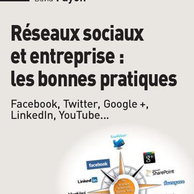 Nouveau livre Réseaux sociaux et entreprise : les bonnes pratiques