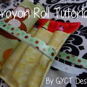 Get Your Crap Together: Crayon Roll Tutorial