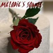 ♪♫ Melodie's Songs ♫♪