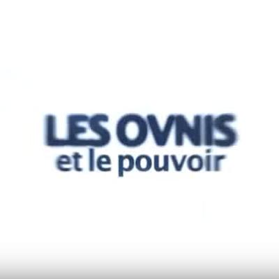 LES OBJETS VOLANTS NON IDENTIFIES & LE POUVOIR