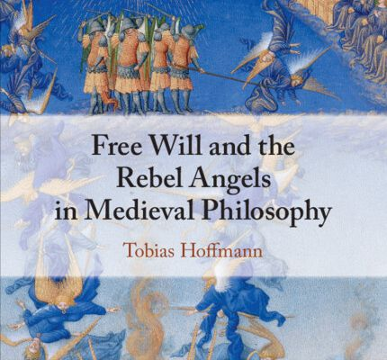 Free Will and the Rebel Angels in Medieval Philosophy