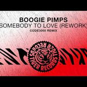Boogie Pimps - Somebody To Love (Rework) (Code3000 Remix)