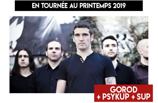 Overpowered Tour - Gorod + Psykup + SUP / ACTUALITE MUSICALE